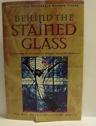 Behind The Stained Glass Signed History Of Sixteenth Street Baptist Church By...