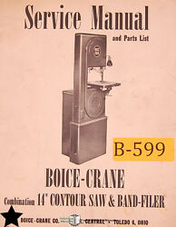 """Boice Crane 14"""", Contour Saw And Band Filler, Operation Service And Parts Manual"""