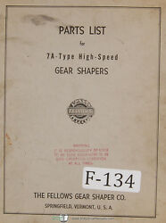 Fellows 7a-type Gear Shapers Machine Parts Lists Manual Year 1969