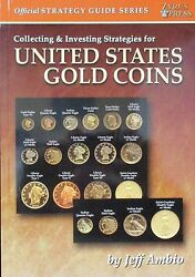 Collecting And Investing Strategies For United States Gold Coins Free Shipping