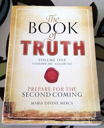 The Book Of Truth Volume 1 Prepare For The Second Coming