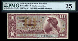 10 Series 521 Military Payment Certificate Pmg 25 Rare Replacement Only 8 Known