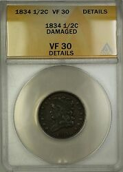 1834 Classic Head Half Cent 1/2c Coin Anacs Vf-30 Details Damaged