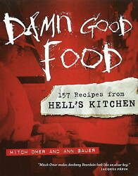 Damn Good Food 157 Recipes From Helland039s Kitchen By Ann Bauer Mitch Omer...