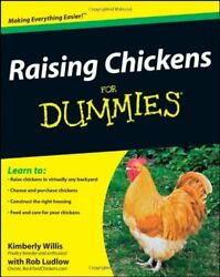 RAISING CHICKENS FOR DUMMIES By Ludlow Rob **Mint Condition**