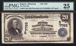 20 1902 Plain Back The First National Bank Of Rogers Arkansas Ch 7789 Pmg 25