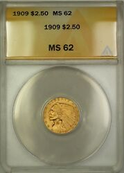 1909 2.50 Indian Gold Quarter Eagle Anacs Ms-62 Better Coin Dj