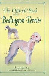 OFFICIAL BOOK OF BEDLINGTON TERRIER By Muriel Lee - Hardcover **Excellent**