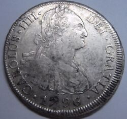 1796 /6 Potosi 8 Real Charles Iv Bolivia Mint Spanish Colonial Silver Spain