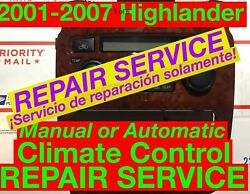 REPAIR SVC 2005 Toyota Highlander AC Heater Climate Control 01 02 03 04 06 07