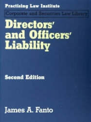 Directorsand039 And Officersand039 Liability By James A. Fanto Hardback 2005