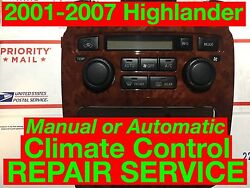 REPAIR SVC 2003 Toyota Highlander AC Heater Climate Control 01 02 04 05 06 07