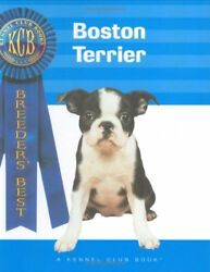 BOSTON TERRIER (BREEDERS BEST) By Ann Mccammon **Mint Condition**