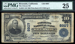 10 1902 Citizens National Bank Of Riverside, California Ch 8907 Pmg 25 16 Large