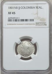 1801 Nr Jj Colombia 1 Real, Ngc Xf 45, Rare In Grade, 1 Finer At Pcgs And Ngc