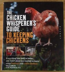 PAPERBACK The Chicken Whisperer's Guide To Keeping Chickens 2011 Backyard Urban