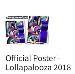 Lollapalooza 2018 Grant Park Chicago Limited Edition 101/350 Autographed Poster