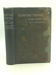 Christian Legends By William Maccall - Medieval - Catholic - Saints
