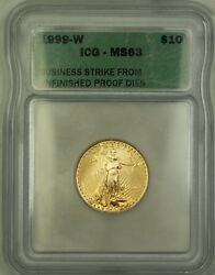 1999-w Emergency Issue 10 Gold Eagle Coin Icg Ms-63 Unfinished Pr Dies