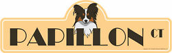 Papillon Street Sign  IndoorOutdoor  Dog Lover Funny Home Décor 36