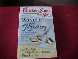 Chicken Soup for the Soul: Divorce and Recovery: 101 Stories about Surviving