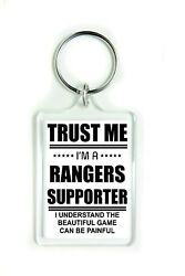 Trust Me Iand039m A Rangers Supporter Funny Fun Gift Acrylic Keyring