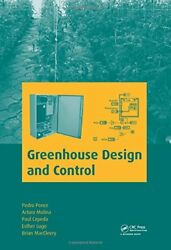 GREENHOUSE DESIGN AND CONTROL By Arturo Molina - Hardcover **BRAND NEW**
