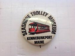 Seashore Trolley Museum Pin Back Button, Kennebunkport, Maine