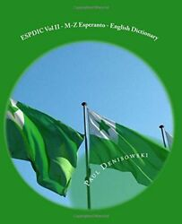 ESPDIC VOL II - M-Z ESPERANTO - ENGLISH DICTIONARY: 63380 By Paul NEW