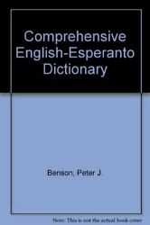 COMPREHENSIVE ENGLISH-ESPERANTO DICTIONARY By Peter J. Benson - Hardcover