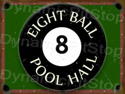 8 Ball Pool Hall Tin Sign or Decal Man Cave Snooker Room Table Accessories