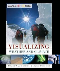 VISUALIZING WEATHER AND CLIMATE 1E + WILEYPLUS REGISTRATION CARD By Bruce