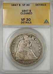 1847 Seated Liberty Silver Dollar Coin 1 Anacs Vf 30 Cleaned Details
