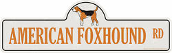 American Foxhound Street Sign Dog Lover Funny Home Décor 36