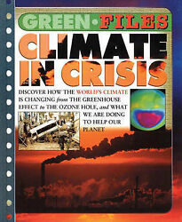 Green Files Climate In Crisis Green Files Steve Parker Used Good Book