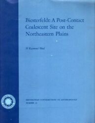 W Wood / Biesterfeldt A Post Contact Coalescent Site On The Northeastern Plains