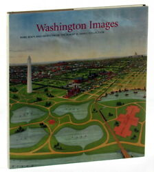 James M. Goode / Washington Images Rare Maps And Prints From The Albert H 2004