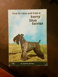 How to Raise and Train a Kerry Blue Terrier by Frederick Schweppe (Vintage 1964)
