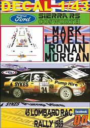 Decal 1/43 Ford Sierra Rs Cosworth M.lovell Rac R. 1989 17th 01