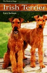 IRISH TERRIER (WORLD OF DOGS) By Lucy Jackson - Hardcover