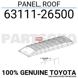 6311126500 Genuine Toyota PANEL, ROOF 63111-26500