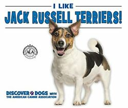 I LIKE JACK RUSSELL TERRIERS! (DISCOVER DOGS WITH AMERICAN CANINE By Linda NEW