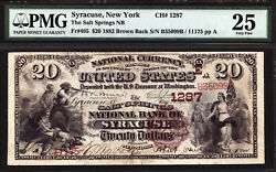 20 1882 The Salt Springs National Bank Of Syracuse, New York Ch 1287 Pmg 25