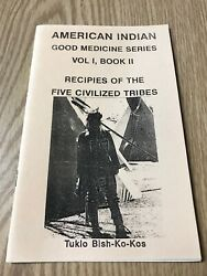 American Indian Recipes Of The Five Civilized Tribes Native Cookbook V 1 Book 2