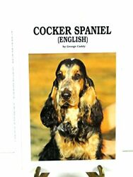 COCKER SPANIEL By George Caddy - Hardcover *Excellent Condition*