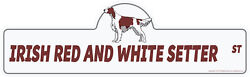 Irish Red And White Setter Street Sign Dog Lover Funny Home Décor 24