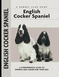 ENGLISH COCKER SPANIEL (COMPREHENSIVE OWNER'S GUIDE) By Haja Van Wessem **NEW**