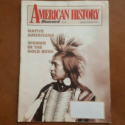 American History Illustrated January 1992 Native Americans Women In Gold Rush