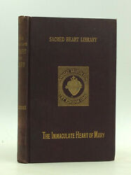 The Immaculate Heart Of Mary By Fr. John Peter Pinamonti - 1890 - Catholic
