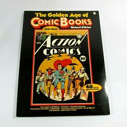 The Golden Age Of Comic Books 1937-1945